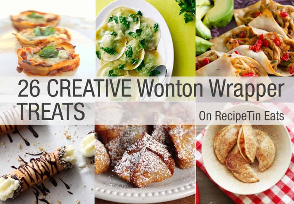 RecipeTin Eats: 26 Wonton Wrapper Treats RoundUp