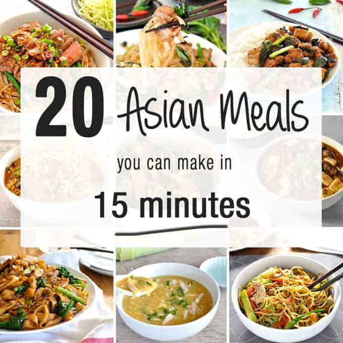 20 Asian Meals you can make in 15 Minutes, from scratch.