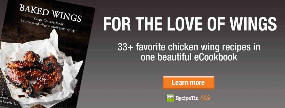Chicken Wings cookbook | RecipeTin Eats - 33+ favorite chicken wing recipes, in one beautiful e-cookbook.
