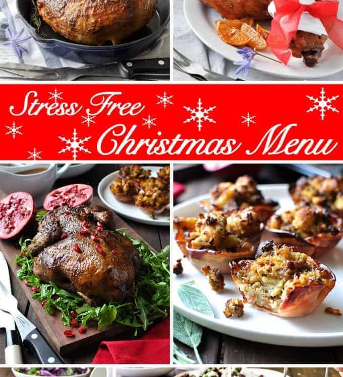 7 Course Easy Christmas Menu - 3 mains and 4 sides that take just 1.5 hrs to prep and can be prepared ahead.