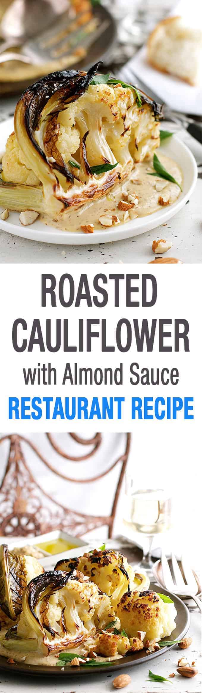 Roasted Cauliflower Almond Sauce - a chef recipe, easy to make. There ...