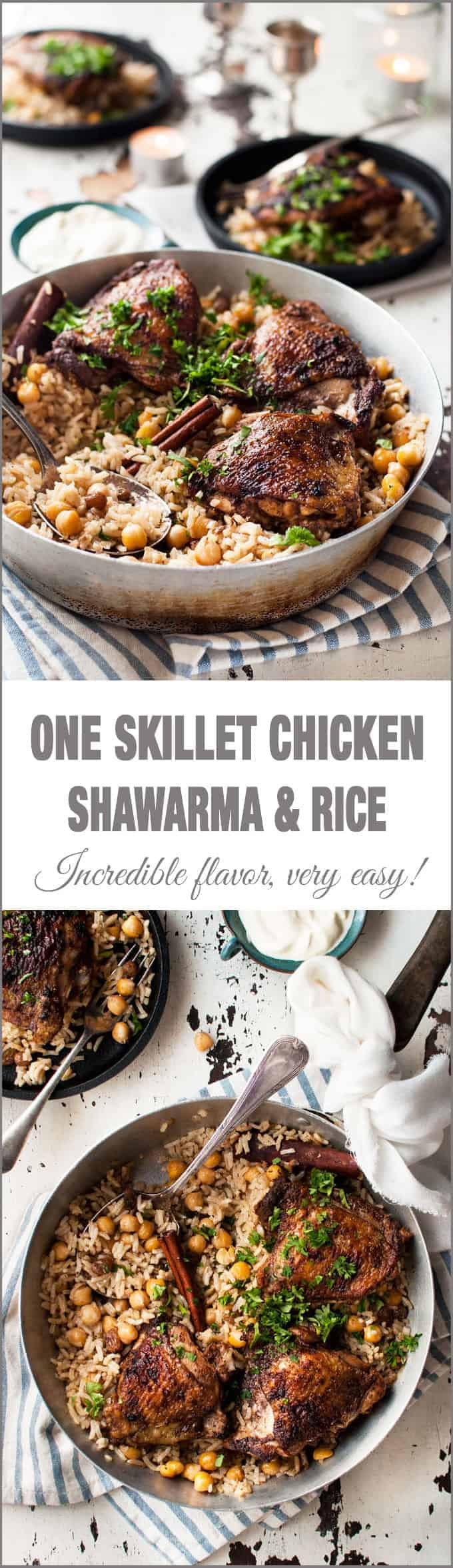 One Skillet Baked Chicken Shawarma and Rice - two Middle Eastern favorites made in one skillet! Chicken Shawarma with punchy flavours and a delicately fragrant rice pilaf with chickpeas.