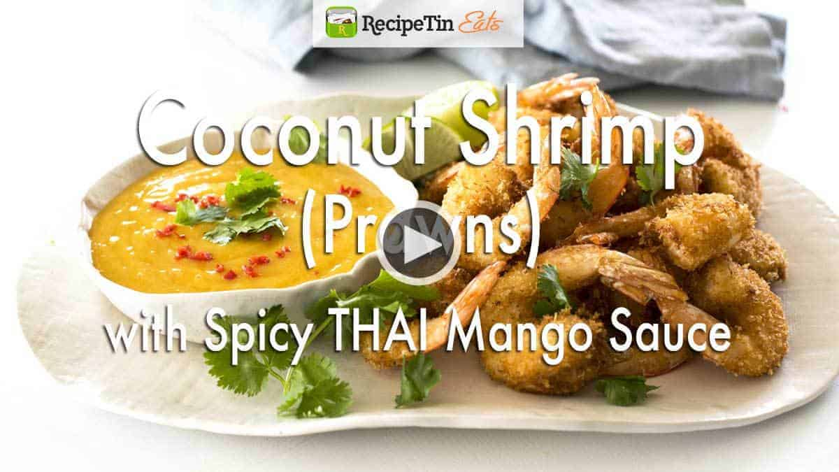 Coconut Shrimp / Prawns with Spicy Thai Mango Sauce VIDEO