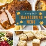 Really Easy Thanksgiving Menu www.recipetineats.com