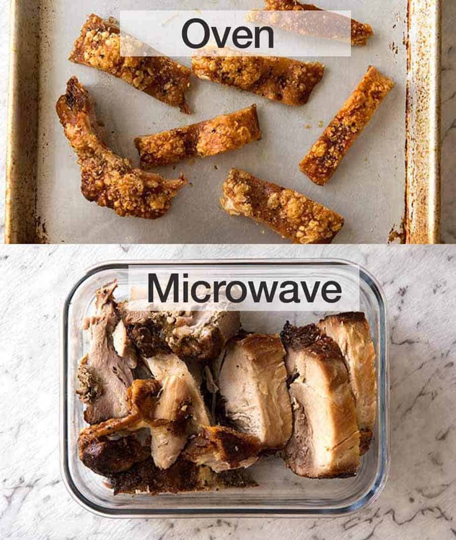 Reheat pork crackling in the oven and the pork in the microwave