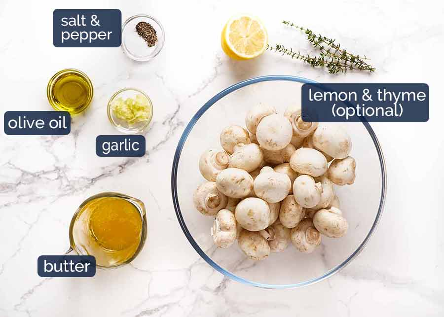 Ingredients in Garlic Butter Roasted Mushrooms