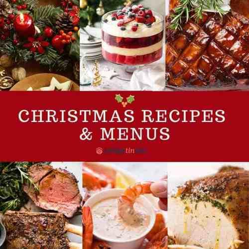 Christmas Day Lunch 2020 Recipes Christmas Recipes and Menus   RecipeTin Eats