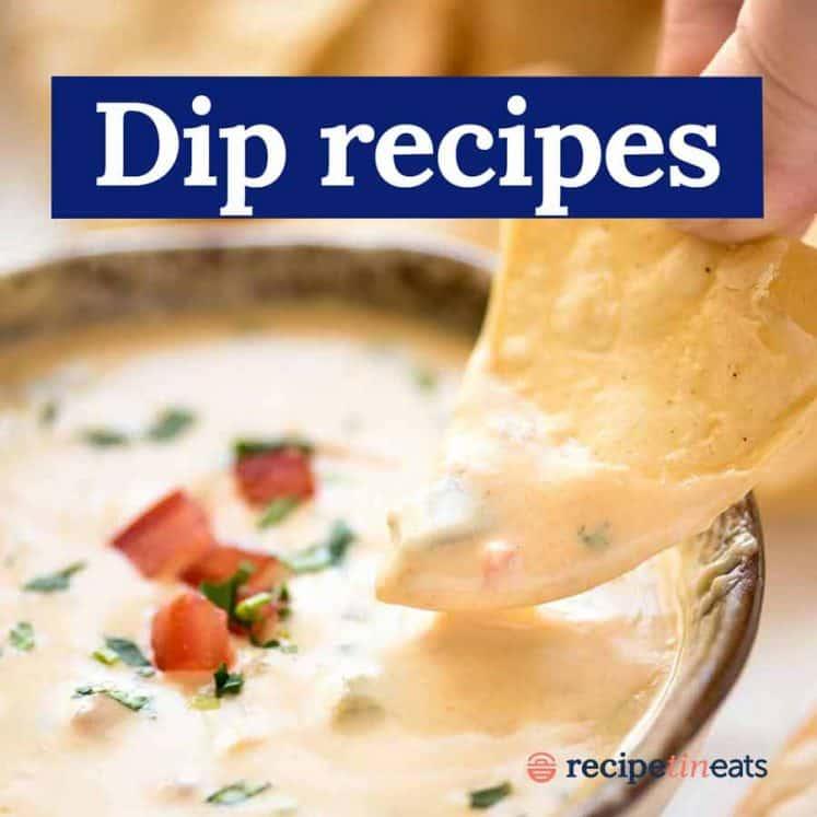 Dip recipes on RecipeTin Eats