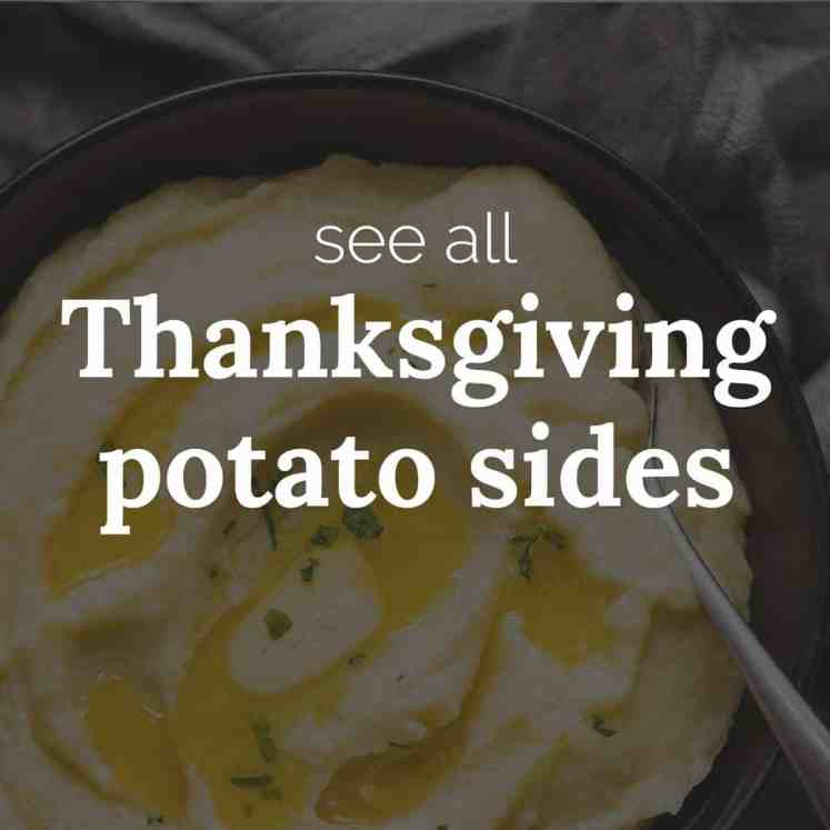 Thanksgiving potato sides