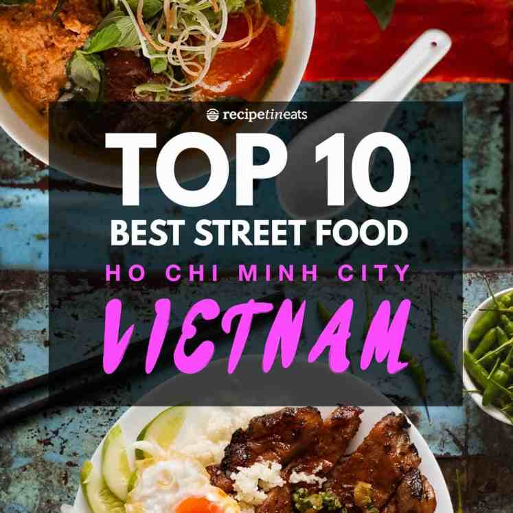 Top 10 BEST Street Food in Vietnam – Ho Chi Minh City (and where to eat them!)