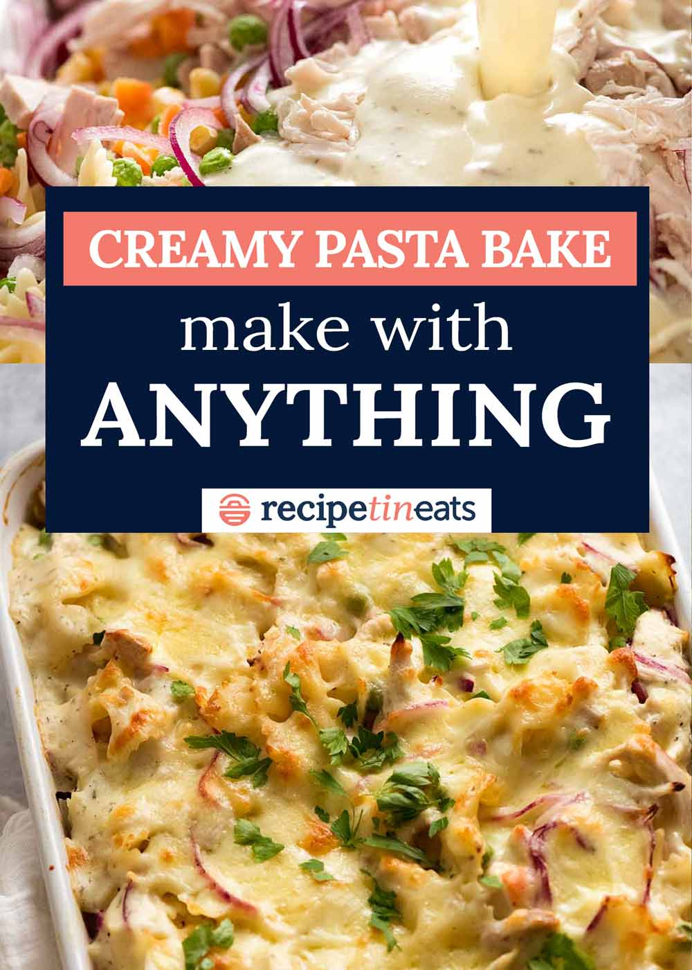 Creamy Pasta Bake Formula Make With Anything Recipetin Eats