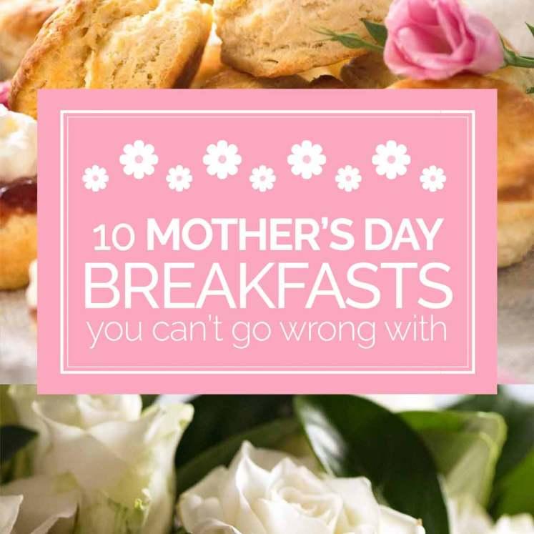 Mother's Day breakfast ideas