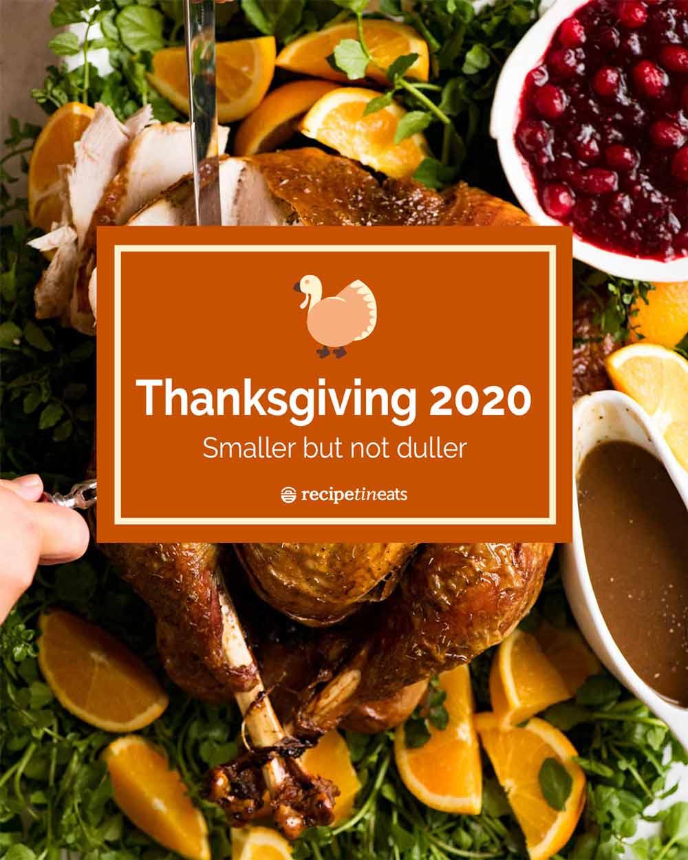Thanksgiving 2020 – smaller but not duller